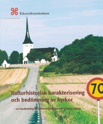 Kulturhistorisk karakterisering och bedömning av kyrkor