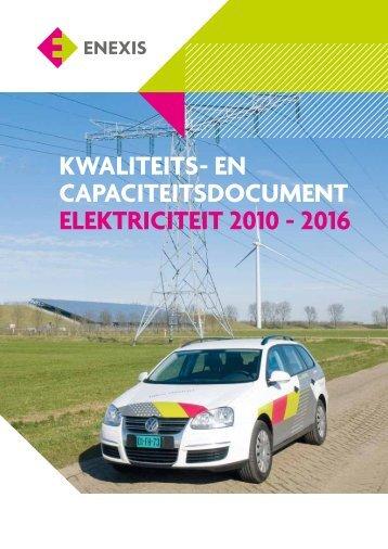kwaliteits- en capaciteitsdocument elektriciteit 2010 - 2016 - Enexis