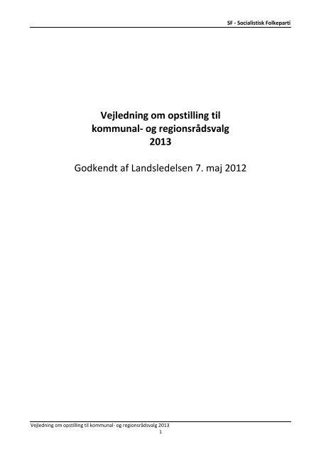 Vejledning om opstilling til kommunal- og regionsrådsvalg 2013 - SF