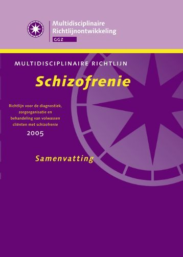 Schizofrenie - GGZ-richtlijnen