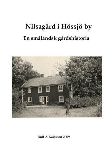 Nilsagård i Hössjö by - Hem