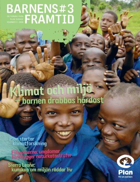 Barnens Framtid nr 3 2008. Tema Klimat och miljö. - Barn och ungas ...