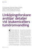 Cancerforskning gör hela tiden framsteg. En del ... - Cancerfonden - Page 6