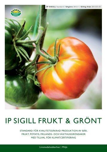 IP Sigill Frukt & Grönt 2013:1 - Svenskt Sigill