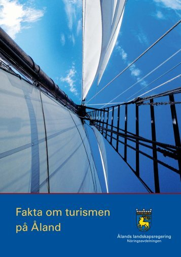 Turism - Fakta om turismen på Åland.pdf - Ålands landskapsregering