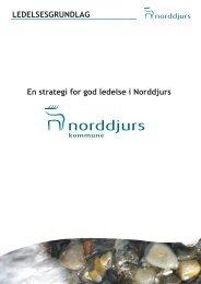 En strategi for god ledelse i Norddjurs LEDELSESGRUNDLAG