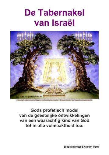 De Tabernakel van Israël - Gods profetisch model ... - De eindtijdbode