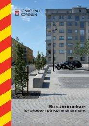 Bestämmelser för arbeten på kommunal mark - Jönköpings kommun