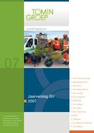 Jaarverslag BV 2007 - Tomingroep