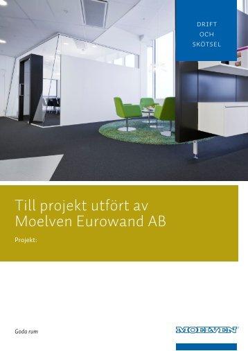 Till projekt utfört av Moelven Eurowand AB - Goda Rum