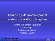 Præsentation ved Overlæge Henrik Echternach Gregersen ...