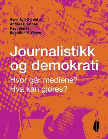 Journalistikk og demokrati - Fritt Ord