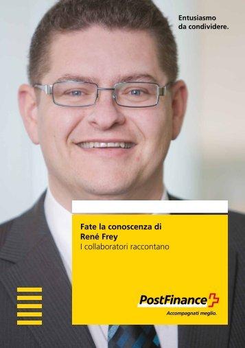 Fate la conoscenza di René Frey – I collaboratori raccontano