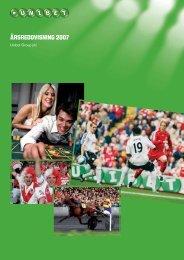 Årsredovisning och bokslut 2007 (pdf-fil) - Unibet Group Plc