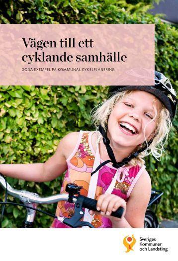 Vägen till ett cyklande samhälle - Webbutik - Sveriges Kommuner ...