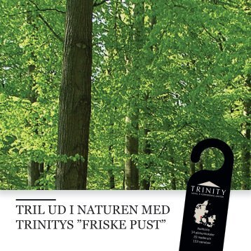 "TRIL UD I NATUREN MED TRINITYS ""FRISKE PUST"" - Trinity Hotel"