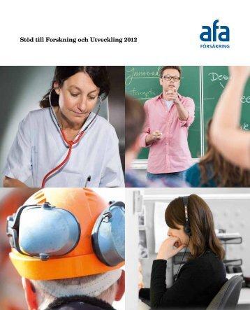 Rapport: Stöd till Forskning och Utveckling 2012 - AFA Försäkring