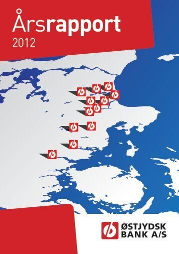 Årsrapport 2012 - Østjydsk Bank
