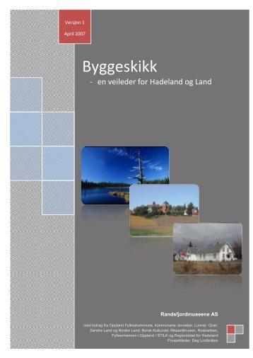 PDF-versjon av byggeskikkveilederen - Randsfjordmuseene