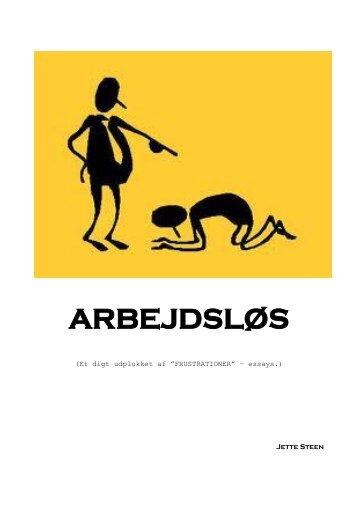 ARBEJDSLØS - Frie Forfattere