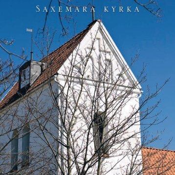 Saxemara kyrka .Kyrkobeskrivning