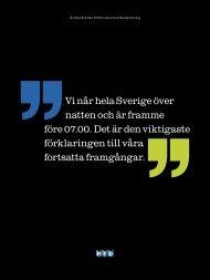 Vi når hela Sverige över natten och är framme före 07.00. Det ... - MTD