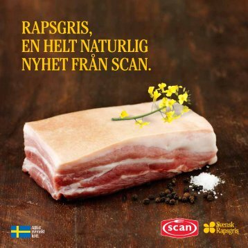 RapsgRis, en helt natuRlig nyhet fRån scan. - Scan Foodservice