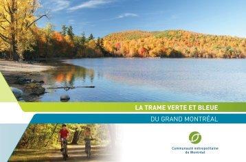 Fascicule : La Trame verte et bleue du Grand Montréal - PMAD