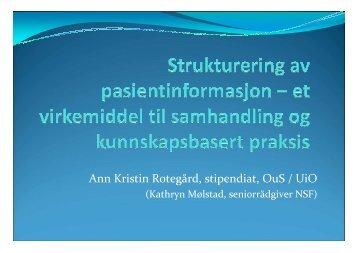 Foredrag av Ann Kristin Rotegård - Konferanser