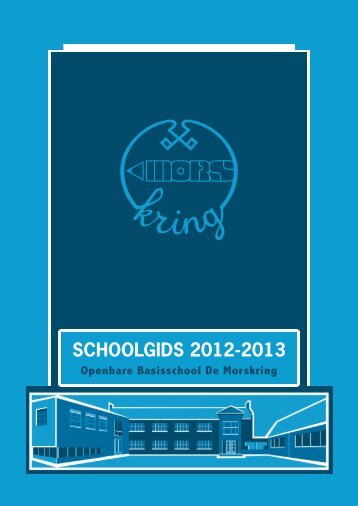 SCHOOLGIDS 2012-2013 - Morskring