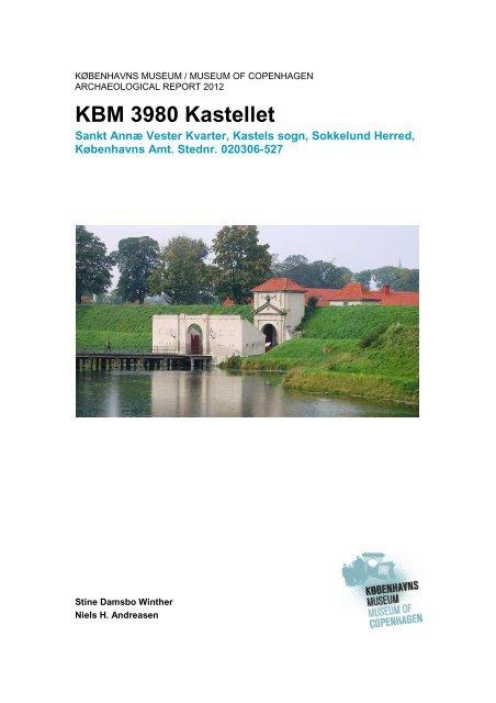 Udgravningsberetning Kastellet (KBM3980) - Københavns Museum