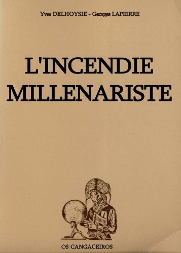 L'INCENDIE MILLENARISTE - Basse Intensité