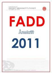 FADD aarsrapport 2011_def_udg.pdf - Foreningen af Danske ...