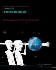 Tidsskrift for Socialpædagogik, Nummer 23, 2009 - Dansk Forening ...