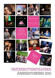 Västerbottensteatern Årsredovisning 2010
