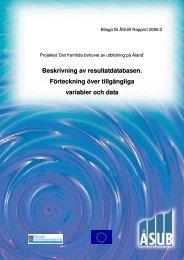 Beskrivning av resultatdatabasen (2006:2 Bilaga) - ÅSUB