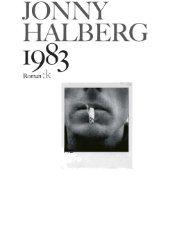 Tekstutdrag Til tittelen: 1983 : roman