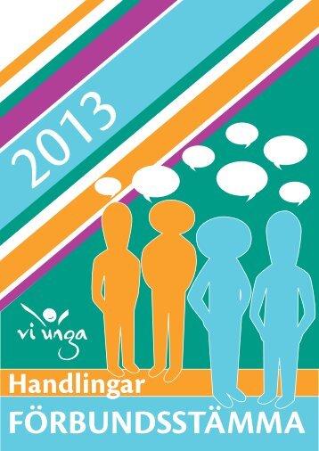 Stämmohandlingar 2013 - Förbundet Vi Unga