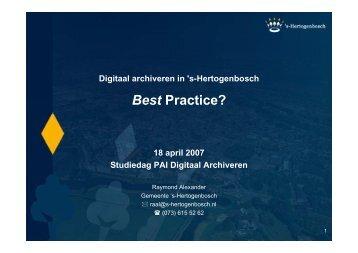 Digitaal archiveren in 's-hertogenbosch - Best practice? - lopai