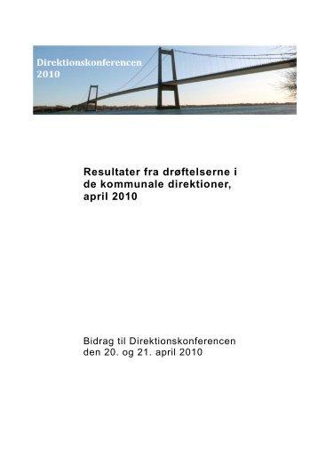Resultater fra drøftelserne i de kommunale direktioner, april 2010