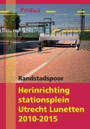 Herinrichting stationsplein Utrecht Lunetten 2010-2015 - ProRail