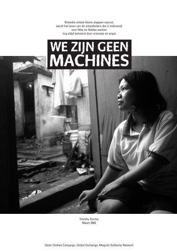 we zijn geen machines - Schone Kleren