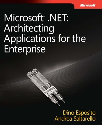 Microsoft .NET: Architecting Applications for the Enterprise ... - BattleIT