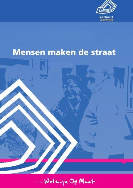 Mensen maken de straat - ZorgDat | support in welzijn