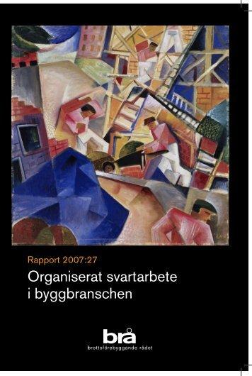 Organiserat svartarbete i byggbranschen - Publikationer från ...