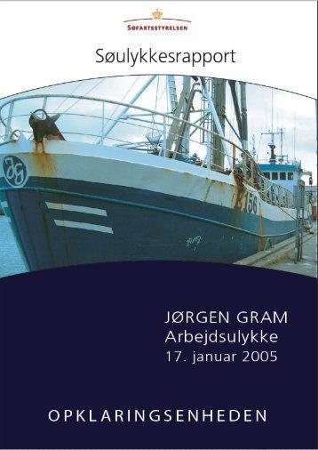 JØRGEN GRAM - Arbejdsulykke den 17. januar ... - Søfartsstyrelsen