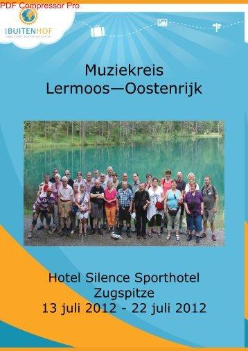 Lermoos Muziekreis Onderenemende vakantie 1 ... - Buitenhof reizen