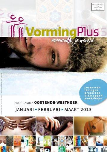 januari februari maart 2013 - Vormingplus Oostende-Westhoek