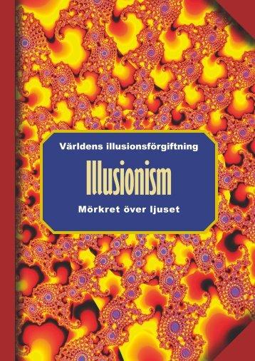 Världens illusionsförgiftning Mörkret över ljuset - Rikare Liv