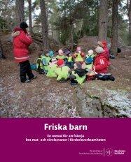 Friska Barn Arbetsmanual Lågupplöst 2011.pdf - Folkhälsoguiden